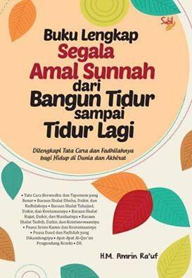 Buku Lengkap Segala Amal Sunnah