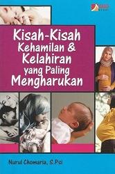 Kisah-kisah kehamilan dan kelahiran yang paling mengharukan