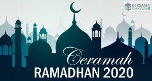 Ceramah Ramadhan 2020